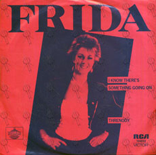 FRIDA - I Know There's Something Going On - 1