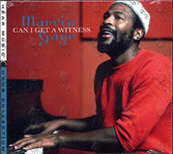 GAYE-- MARVIN - Can I Get A Witness - 1