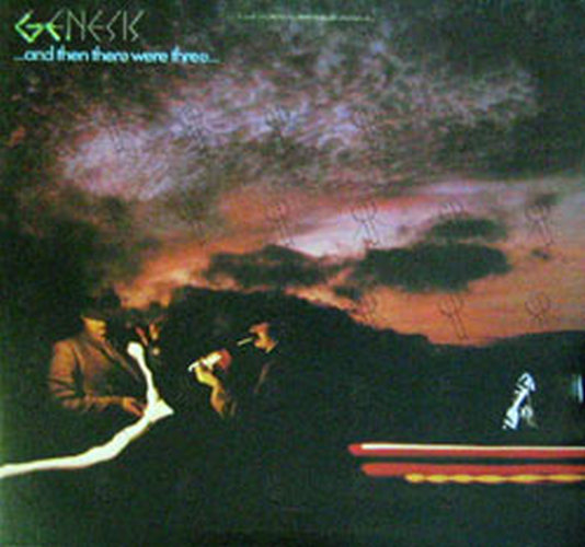 GENESIS - ... And Then There Were Three ... - 1