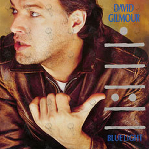 GILMOUR-- DAVID - Blue Light - 1