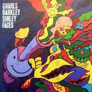 GNARLS BARKLEY - Smiley Faces - 1