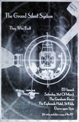 GRAND SILENT SYSTEM-- THE - 'They Who Built' EP Launch Poster - 31 March 2001 - The Espy - 1