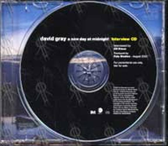 GRAY-- DAVID - 'A New Day At Midnight' Interview CD - 3