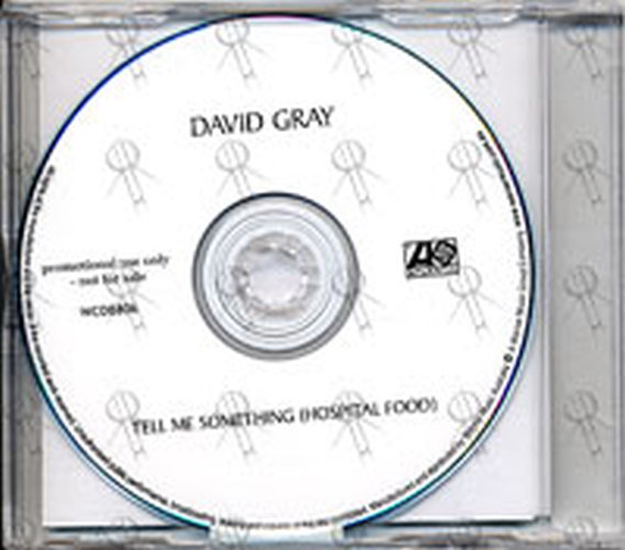 GRAY-- DAVID - Tell Me Something (Hospital Food) - 2