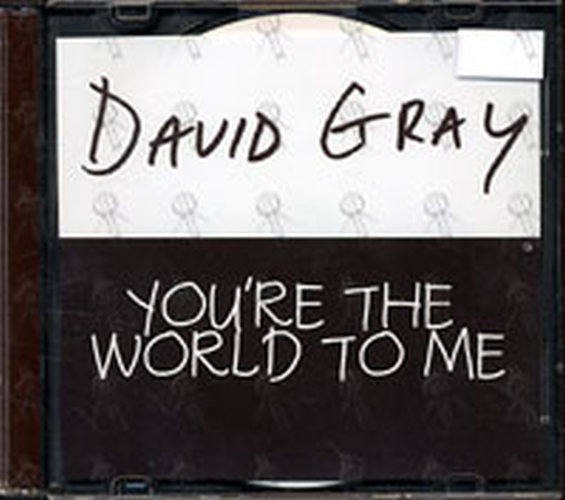 GRAY-- DAVID - You're The World To Me - 1