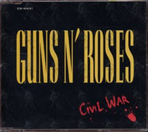 GUNS N ROSES - Civil War - 1