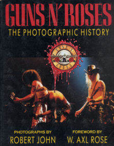 GUNS N ROSES - The Photographic History - 1