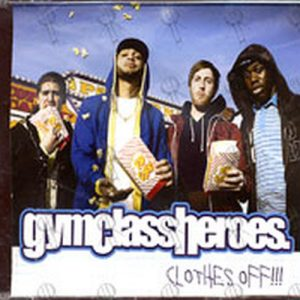 Clothes off gym class heroes clean