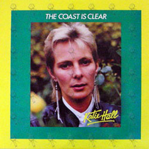 hall katie the coast is clear 12 inch lp vinyl rare records. Black Bedroom Furniture Sets. Home Design Ideas