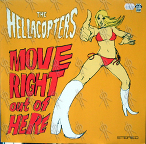 HELLACOPTERS-- THE - Move Right Out Of Here EP - 1