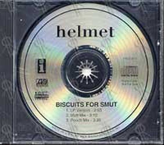 HELMET - Biscuits For Smut - 1