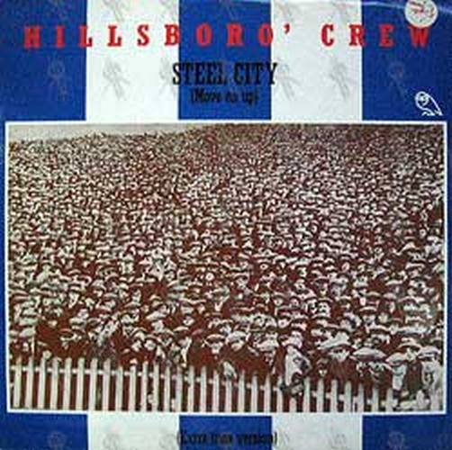 HILLSBORO' CREW - Steel City - 1