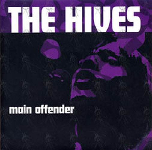 HIVES-- THE - Main Offender - 1