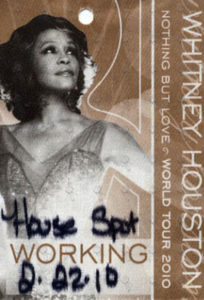 HOUSTON-- WHITNEY - 'Nothing But Love' World Tour Working Pass