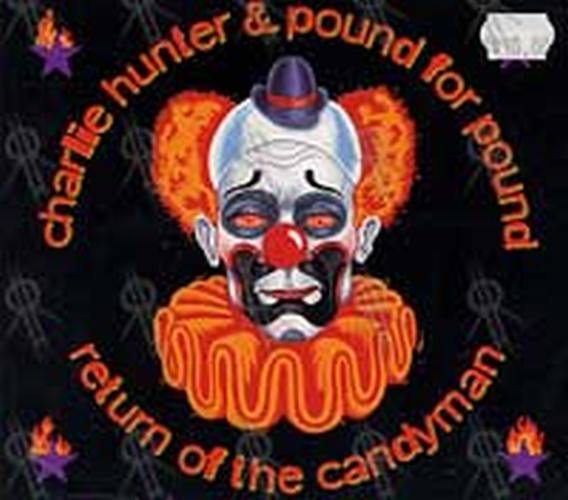 HUNTER-- CHARLIE & POUND FOR POUND - Return Of The Candyman - 1