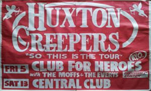 HUXTON CREEPERS - Victorian Tour - August 1988 - 1