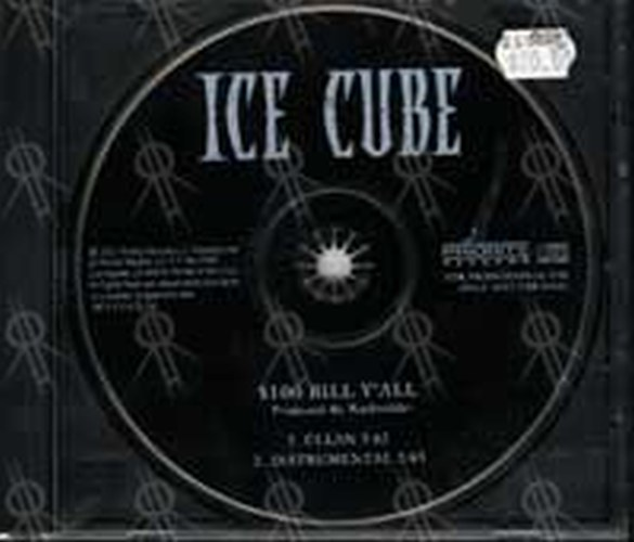 ICE CUBE - $100 Bill Y'all - 1