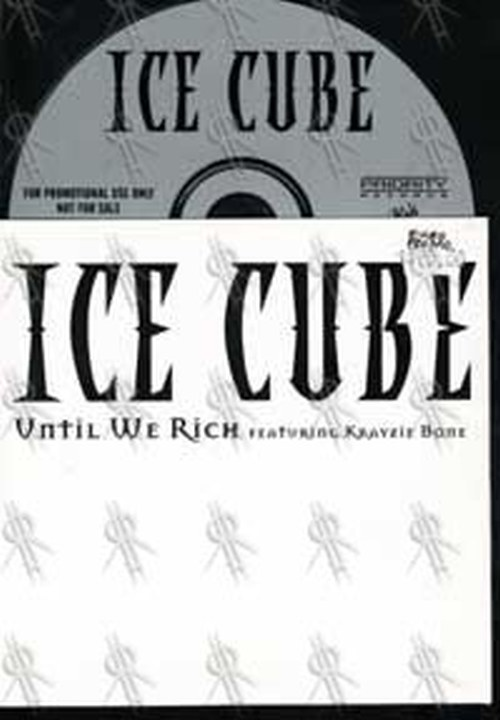 ICE CUBE - Until We Rich - 1