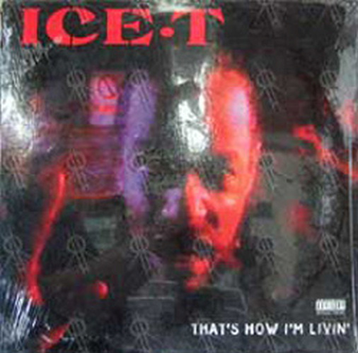 ICE T - That's How I'm Livin' - 1
