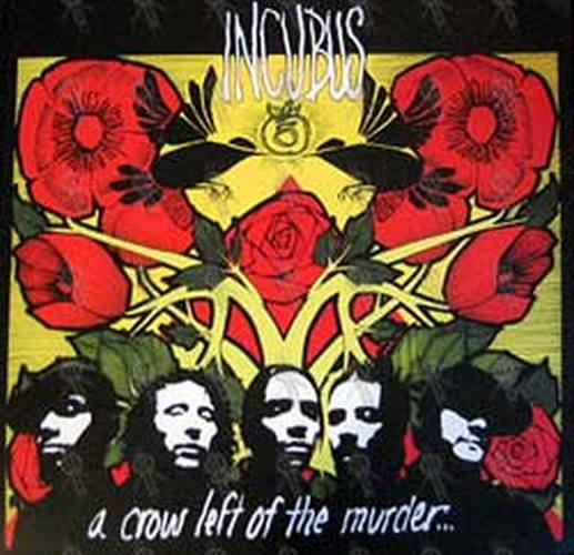 INCUBUS - 'A Crow Left Of The Murder...' Double-Sided ... A Crow Left Of The Murder