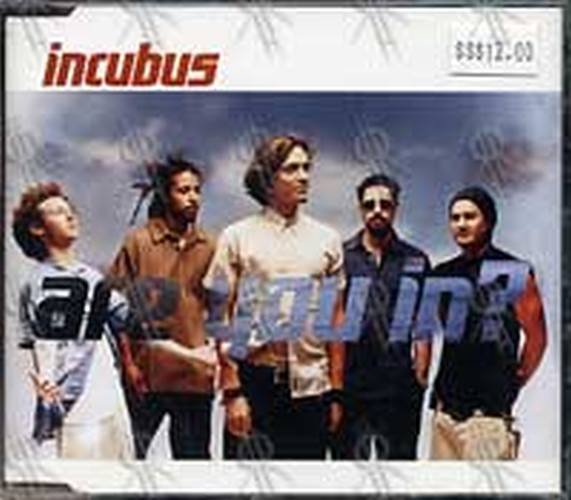 INCUBUS - Are You In? - 1