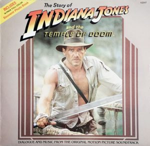 INDIANA JONES - The Story Of Indiana Jones And The Temple Of Doom - 1