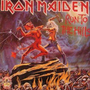 IRON MAIDEN - Run To The Hills / The Number Of The Beast - 1
