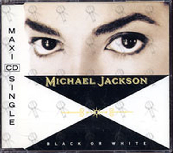 JACKSON-- MICHAEL - Black Or White - 1
