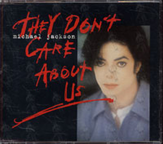 JACKSON-- MICHAEL - They Don't Care About Us - 1