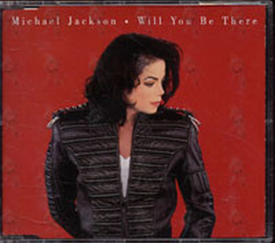 JACKSON-- MICHAEL - Will You Be There - 1