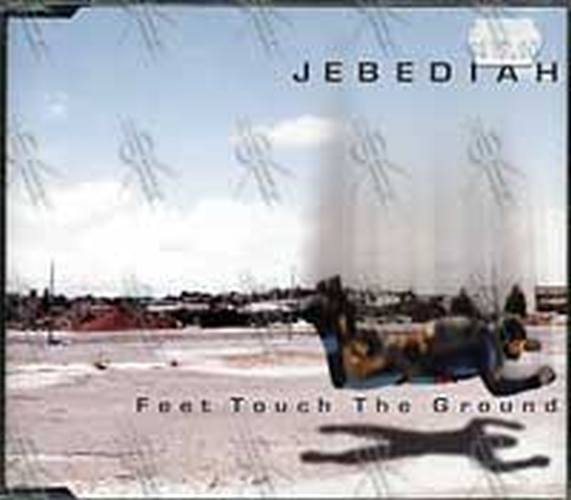 JEBEDIAH - Feet Touch The Ground - 1