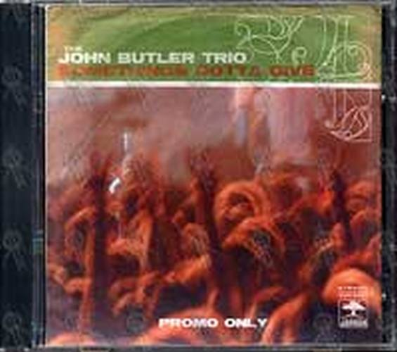 JOHN BUTLER TRIO-- THE - Somethings Gotta Give - 1