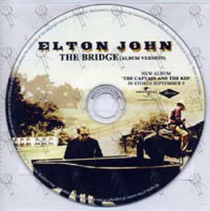 JOHN-- ELTON - The Bridge - 1