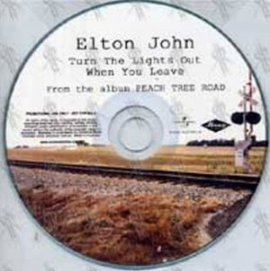 JOHN-- ELTON - Turn The Lights Out When You Leave - 1