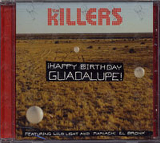 KILLERS-- THE - Happy Birthday Guadalupe! - 1
