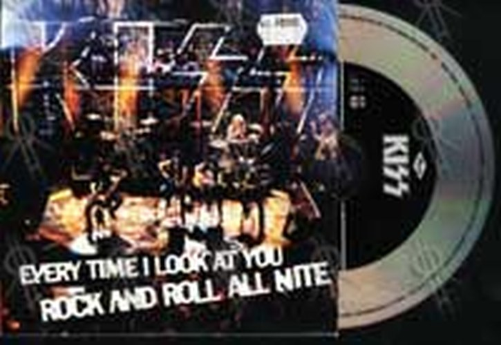 KISS - Every Time I Look At You/Rock And Roll All Nite - 1