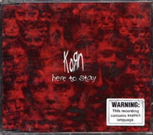 KORN - Here To Stay - 1
