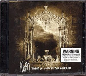 KORN - Take A Look In The Mirror - 1
