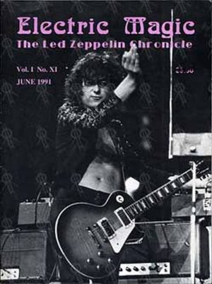 LED ZEPPELIN - 'Electric Magic: Led Zeppelin Chronicle' - Vol I No XI - June 1991 - 1