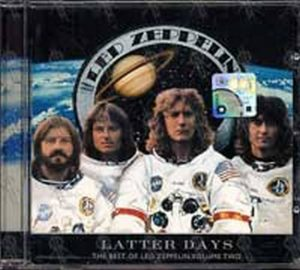 LED ZEPPELIN - Latter Days - Best of Led Zeppelin Volume Two - 1