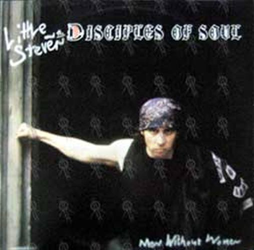 LITTLE STEVEN AND THE DISCIPLES OF SOUR - Men Without Women - 1