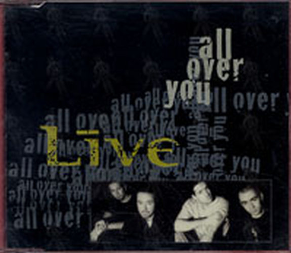 LIVE - All Over You - 1