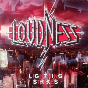 LOUDNESS - Lightning Strikes - 1