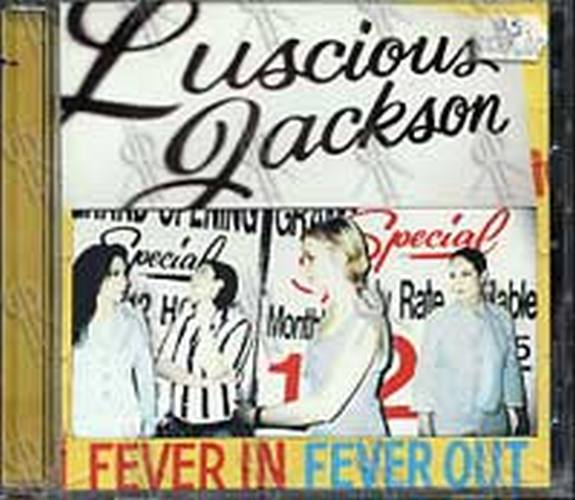 LUSCIOUS JACKSON - Fever In Fever Out - 1