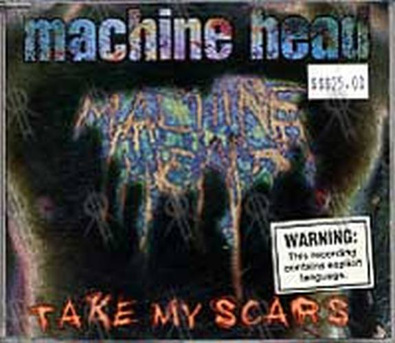 MACHINE HEAD - Take My Scars - 1