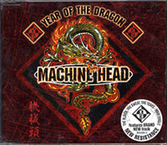 MACHINE HEAD - Year Of The Dragon - 1