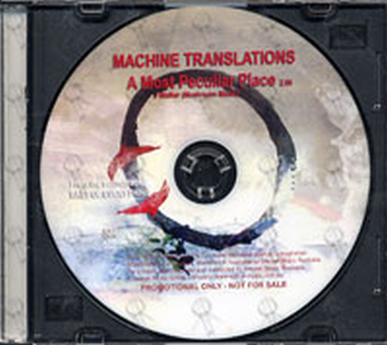 MACHINE TRANSLATIONS - A Most Peculiar Place - 1