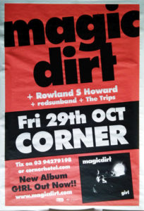 MAGIC DIRT - Corner Hotel