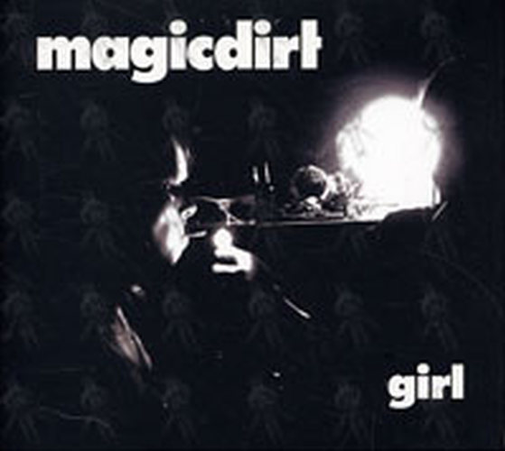 Magic Dirt Girl