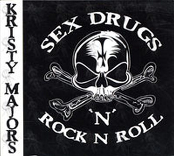 Sex and drugs rock and roll